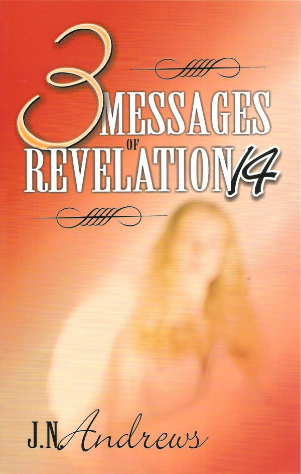 3 Messages of Revelation 14