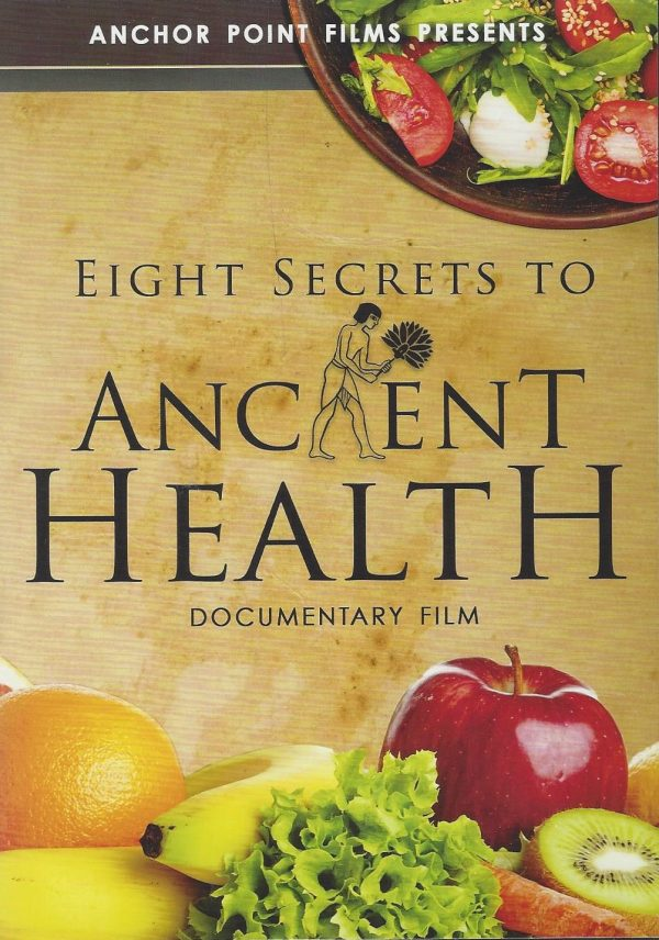 Eight Secrets to Ancent Health
