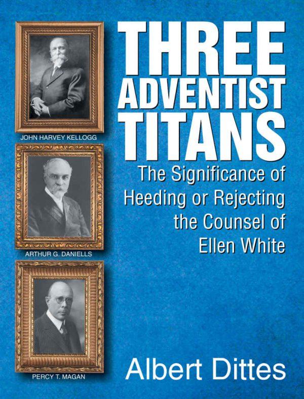 Three Adventist Titans