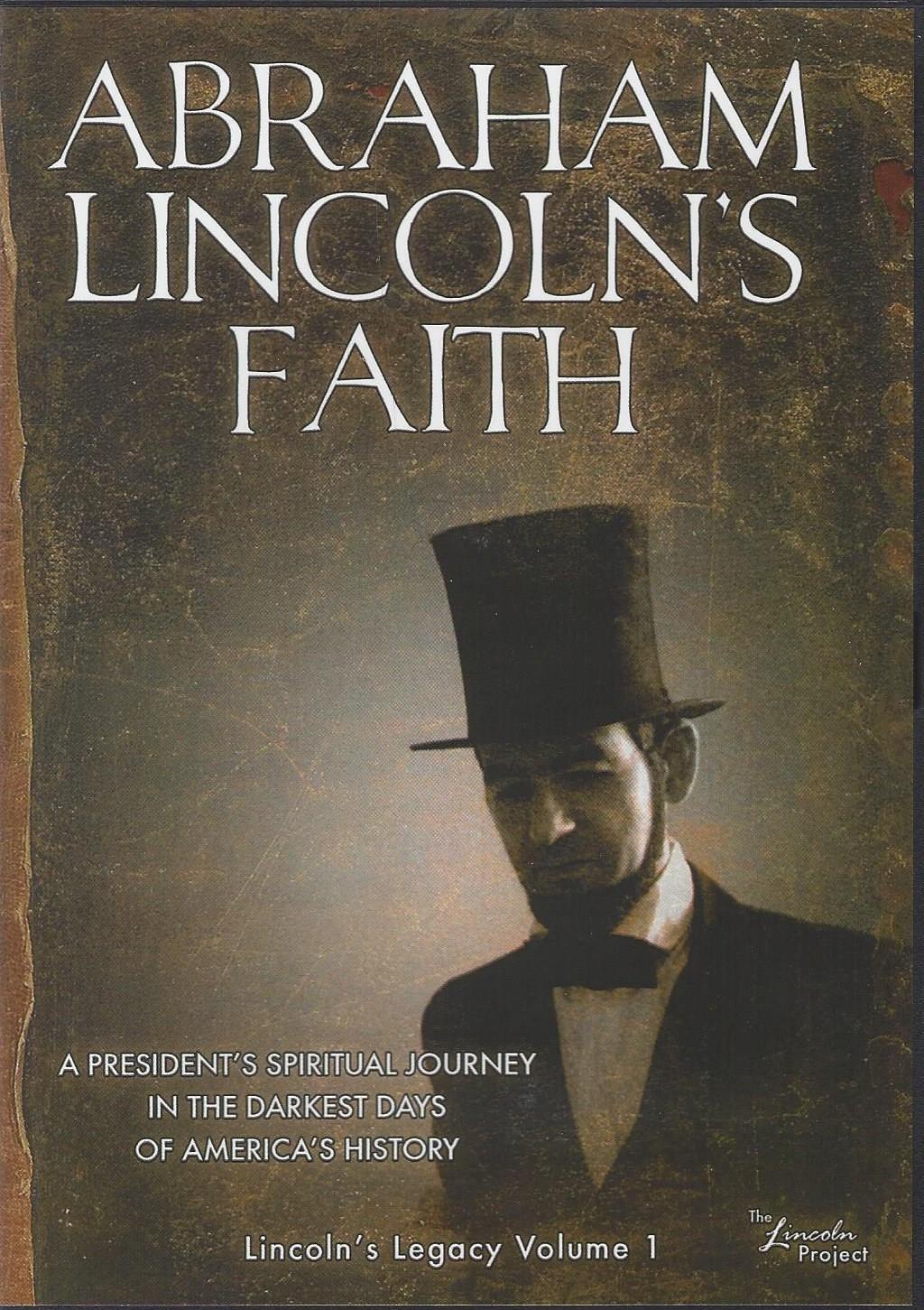 Abraham Lincoln's Faith