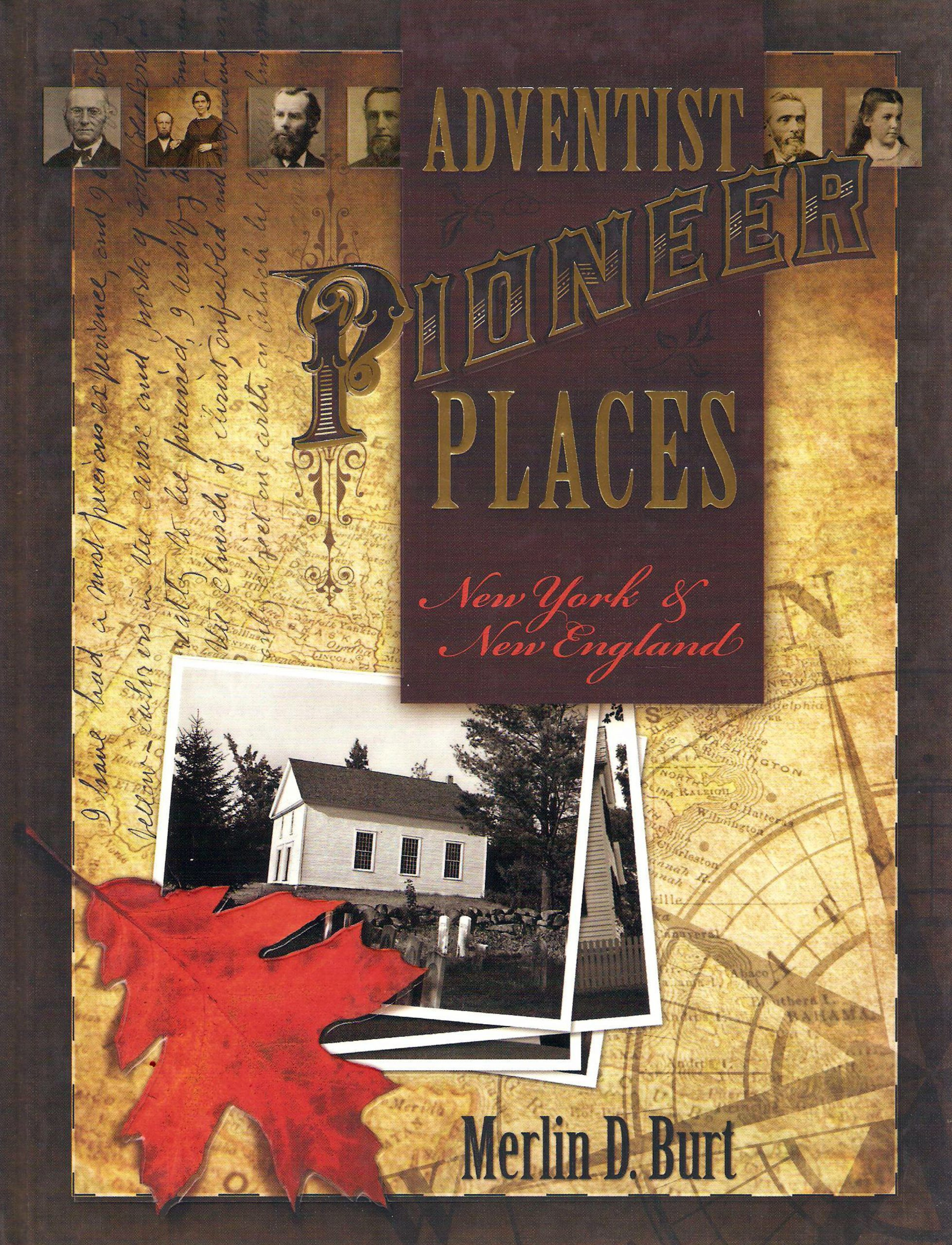 Adventist Pioneer Places