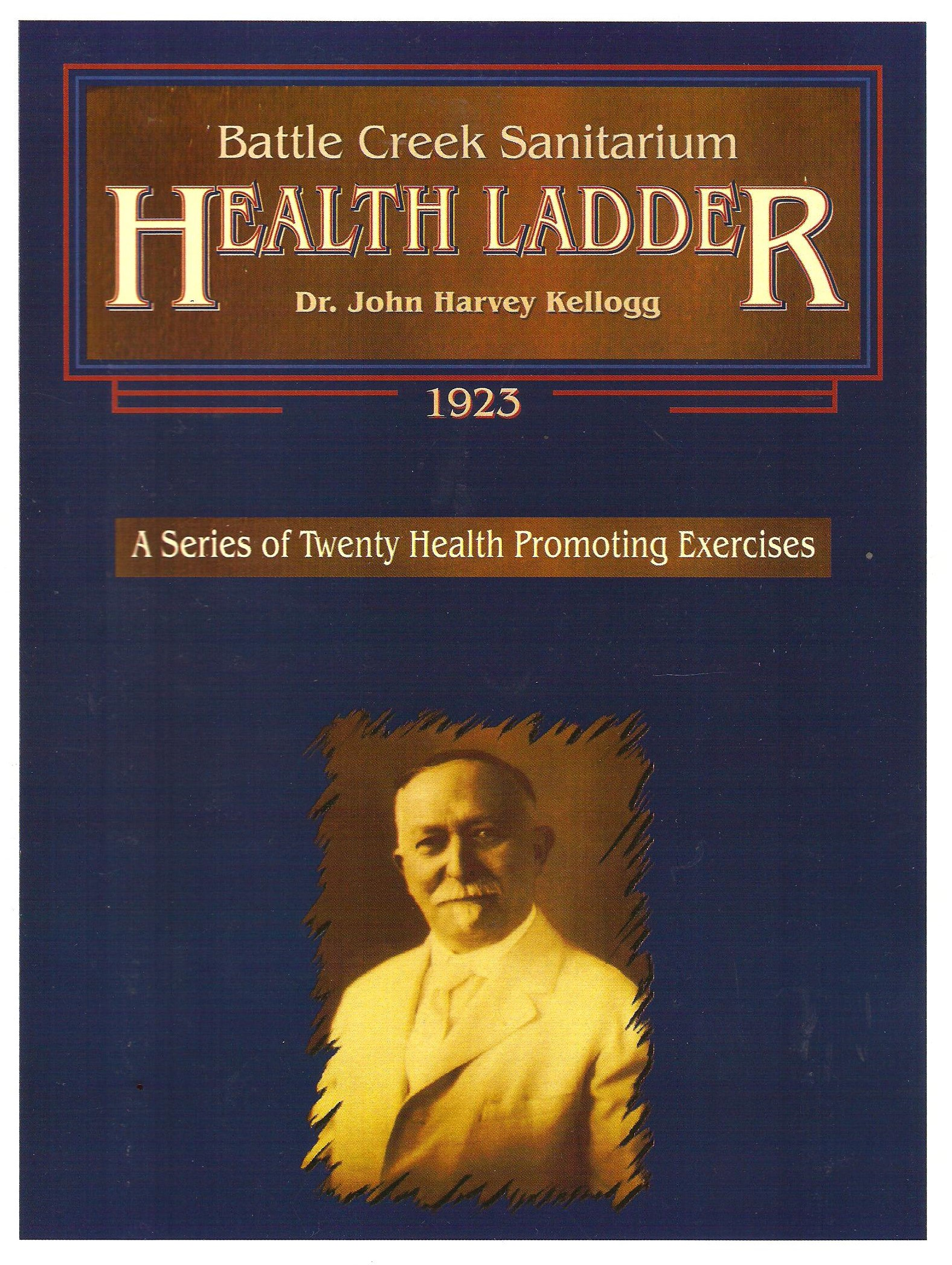Battle Creek Sanitarium Health Ladder
