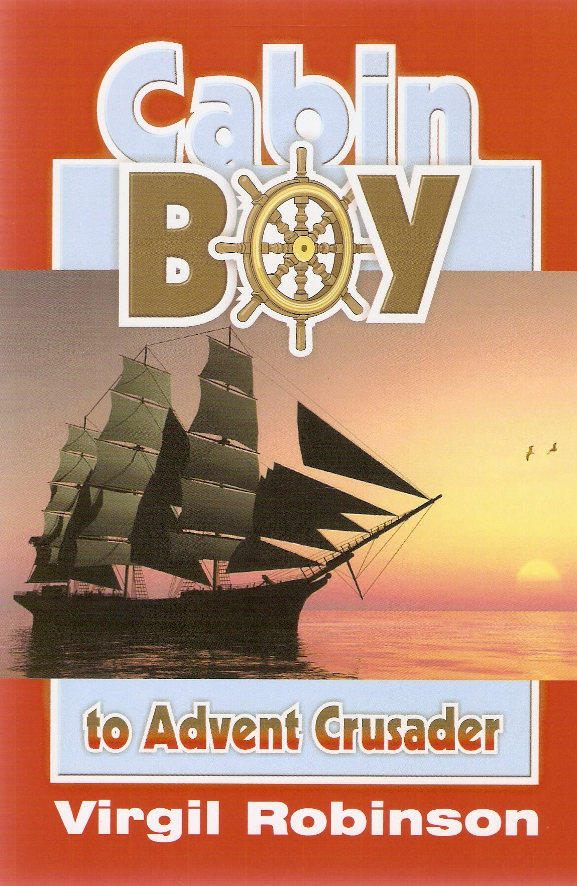 Cabin Boy to Advent Crusader