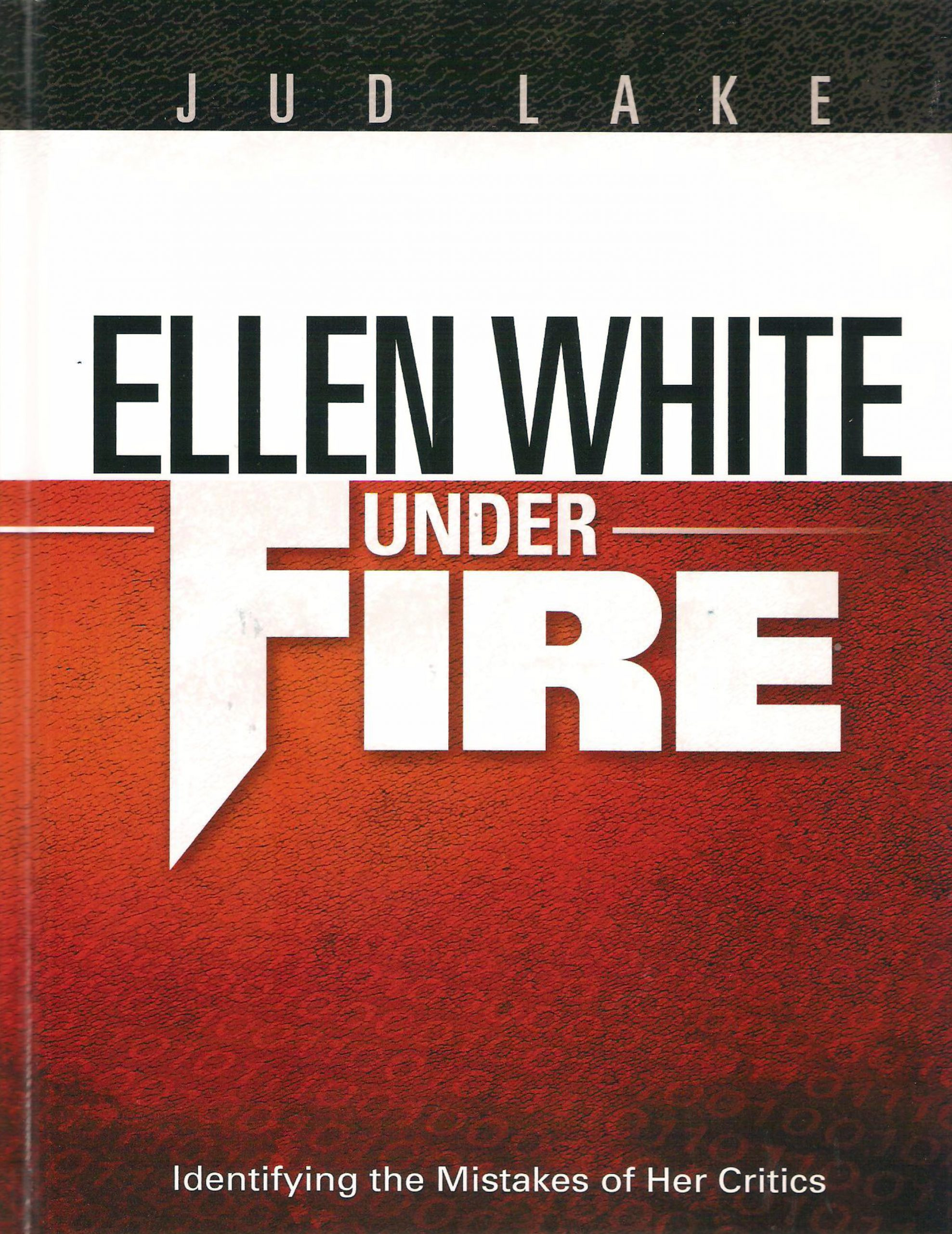 Ellen White Under Fire