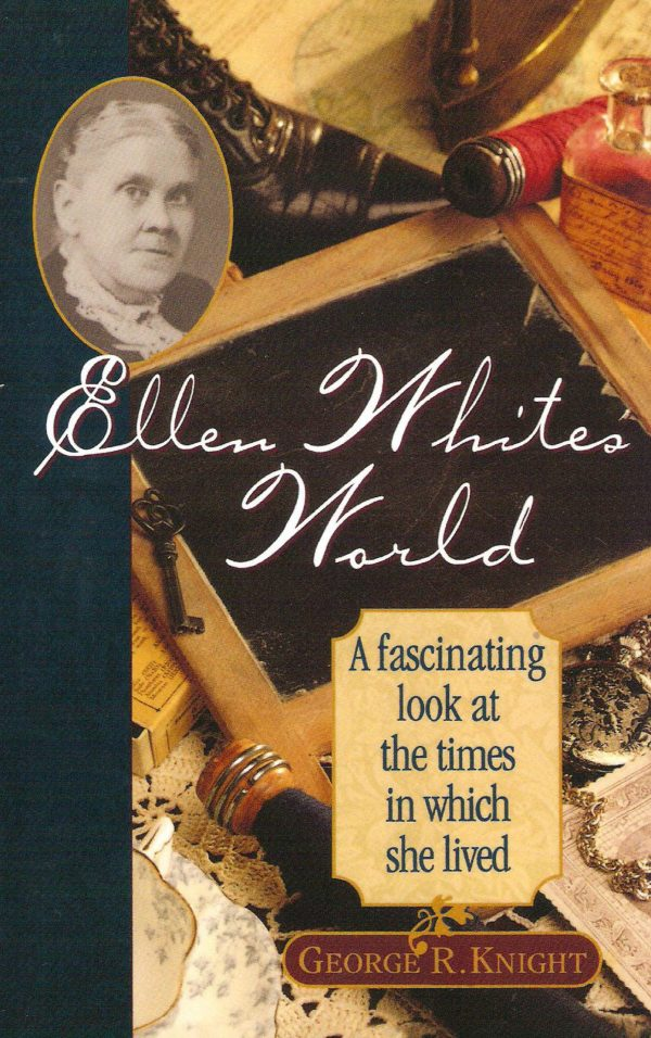 Ellen White's World