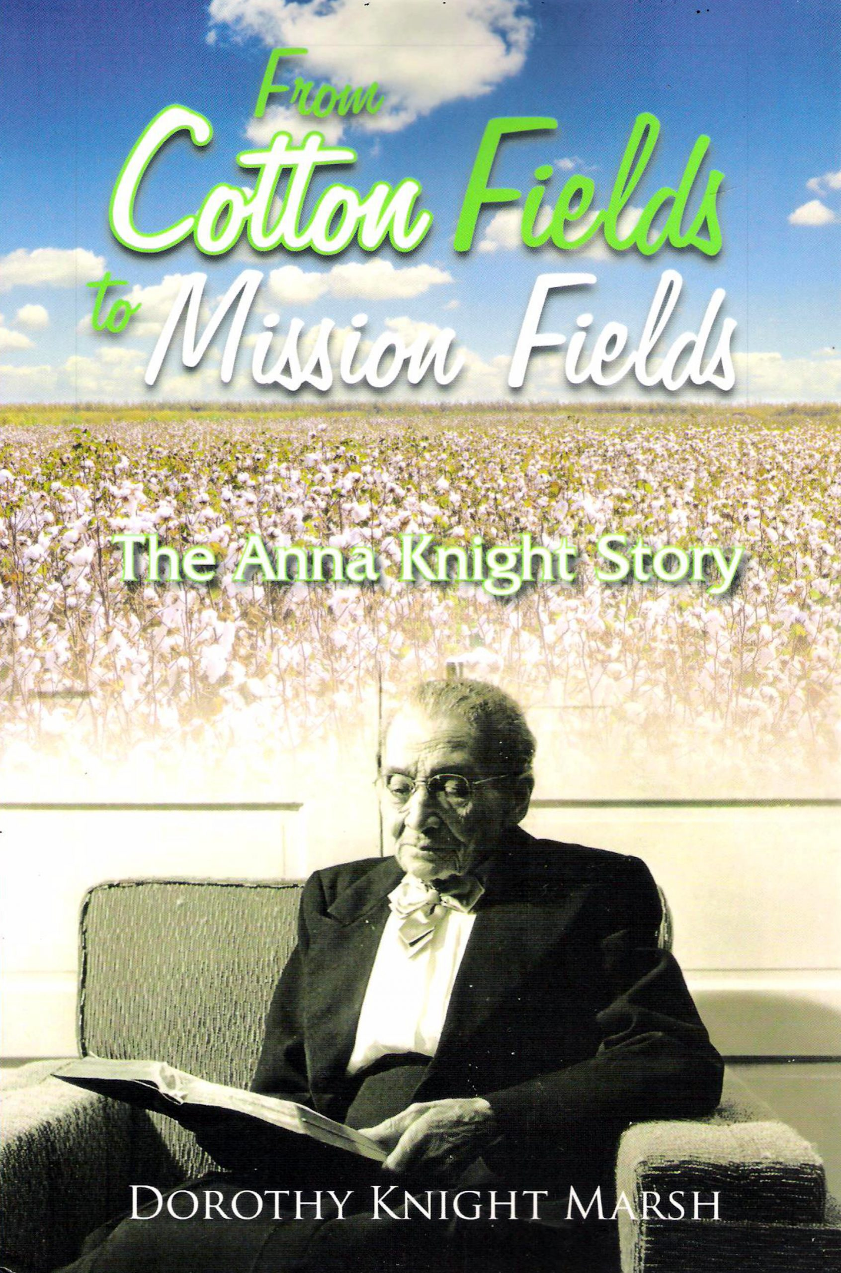 From Cotton Fields to Mission Fields