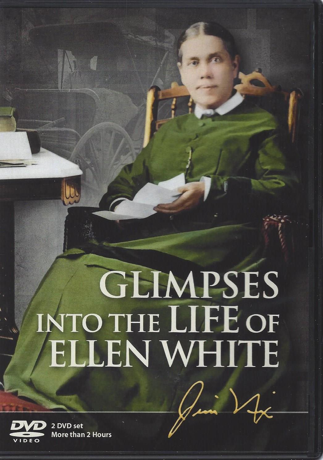 Glimpses into the Life of Ellen White DVD