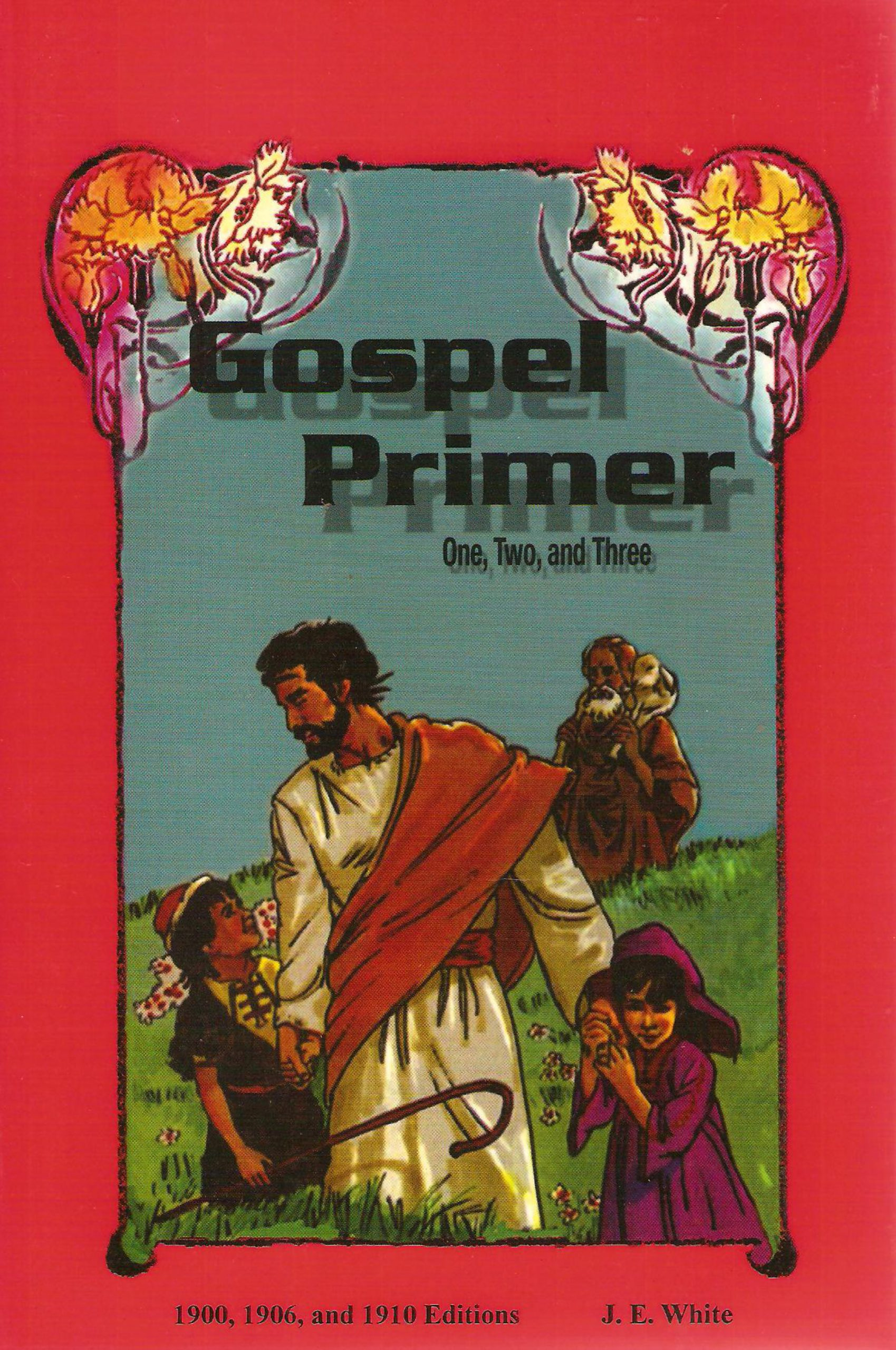 Gospel Primer - One,Two, and Three