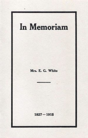 In Memoriam - Mrs. Ellen G. White 1827-1915