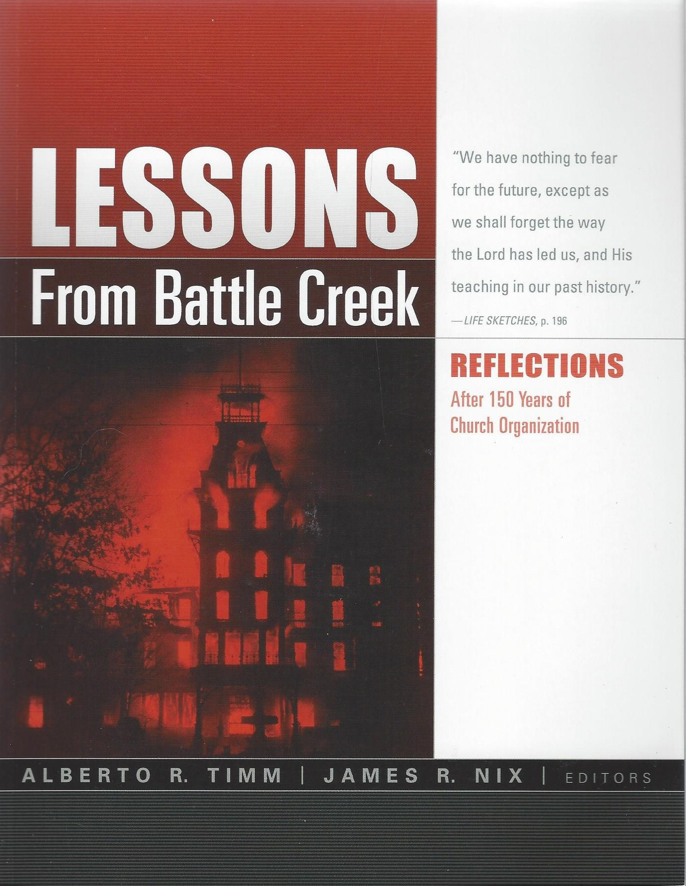 Lessons From Battle Creek