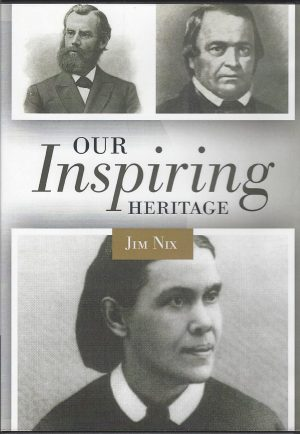 Our Inspiring Heritage