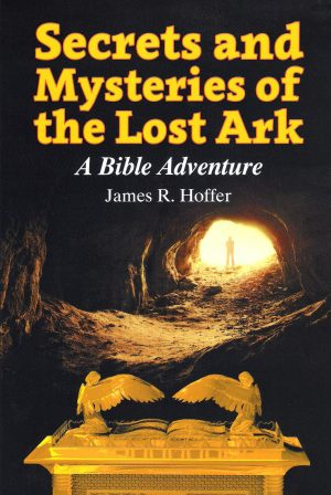 Secretes and Mysteries of the Lost Ark
