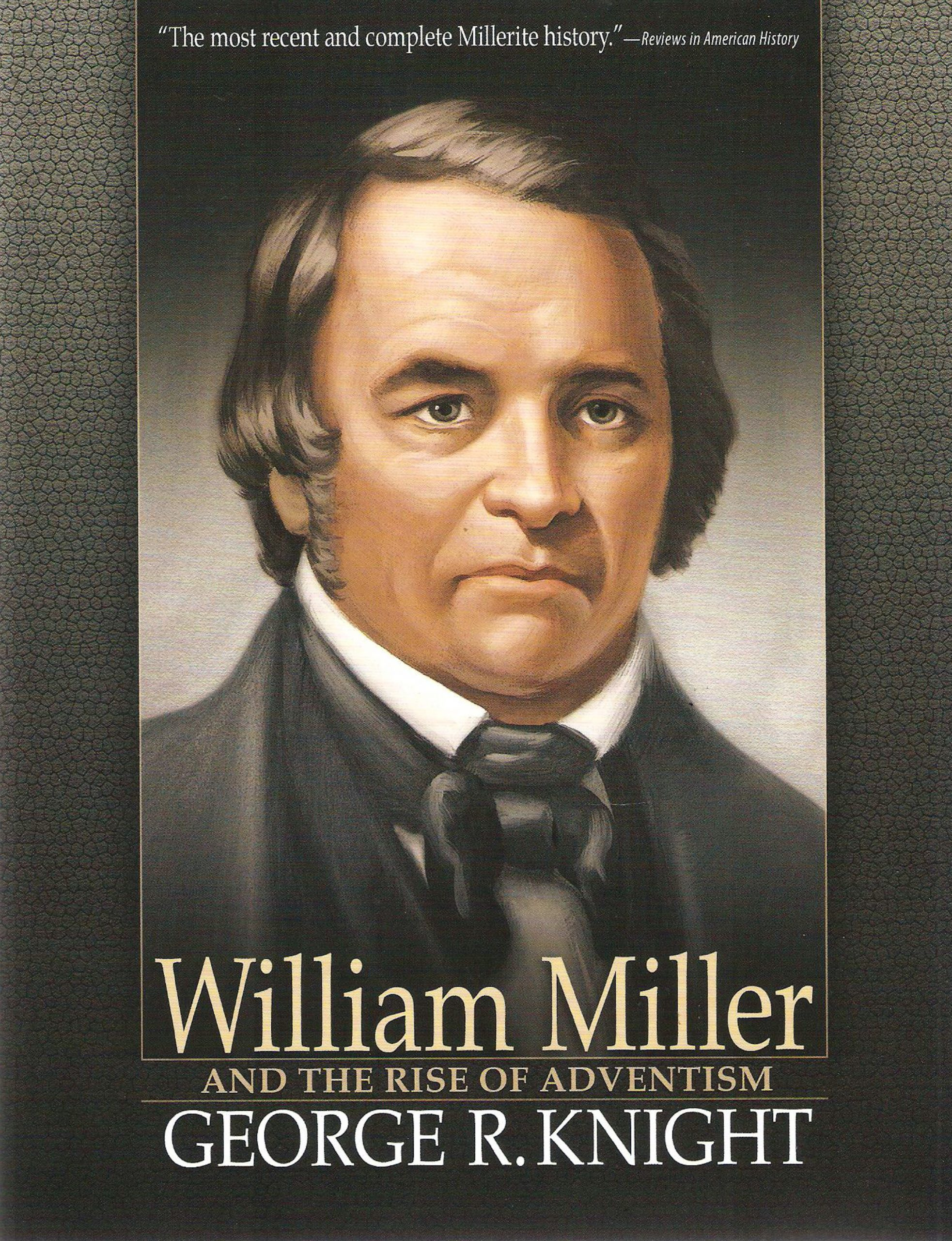Wm Miller and the Rise of Adventism