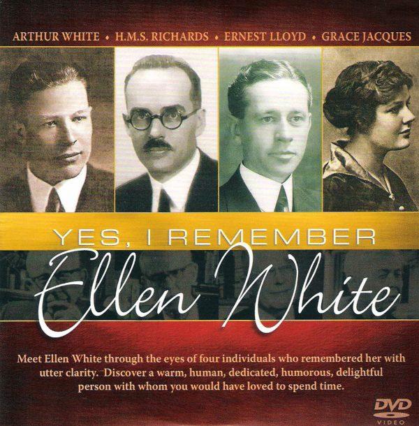 Yes, I remember Ellen White